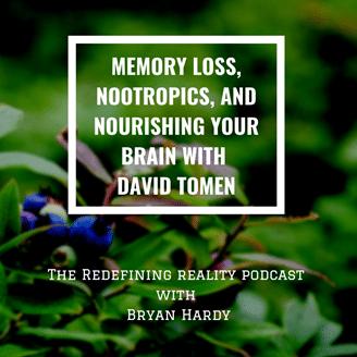 Bryan Hardy podcast - Nootropics Expert David Tomen