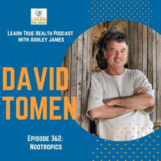 Learn True Health podcast with David Tomen Episode 362