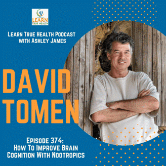 Learn True Health podcast with David Tomen Episode 374