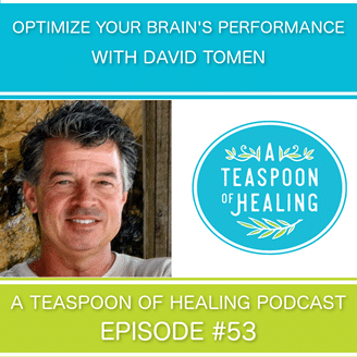A Teaspoon of Healing podcast with David Tomen