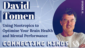 Connecting Minds podcast w/ David Tomen